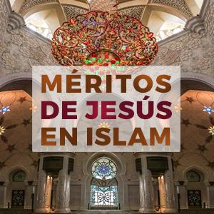 Méritos de Jesús en Islam
